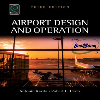 کتاب Airport Design and Operation, 3rd Edition